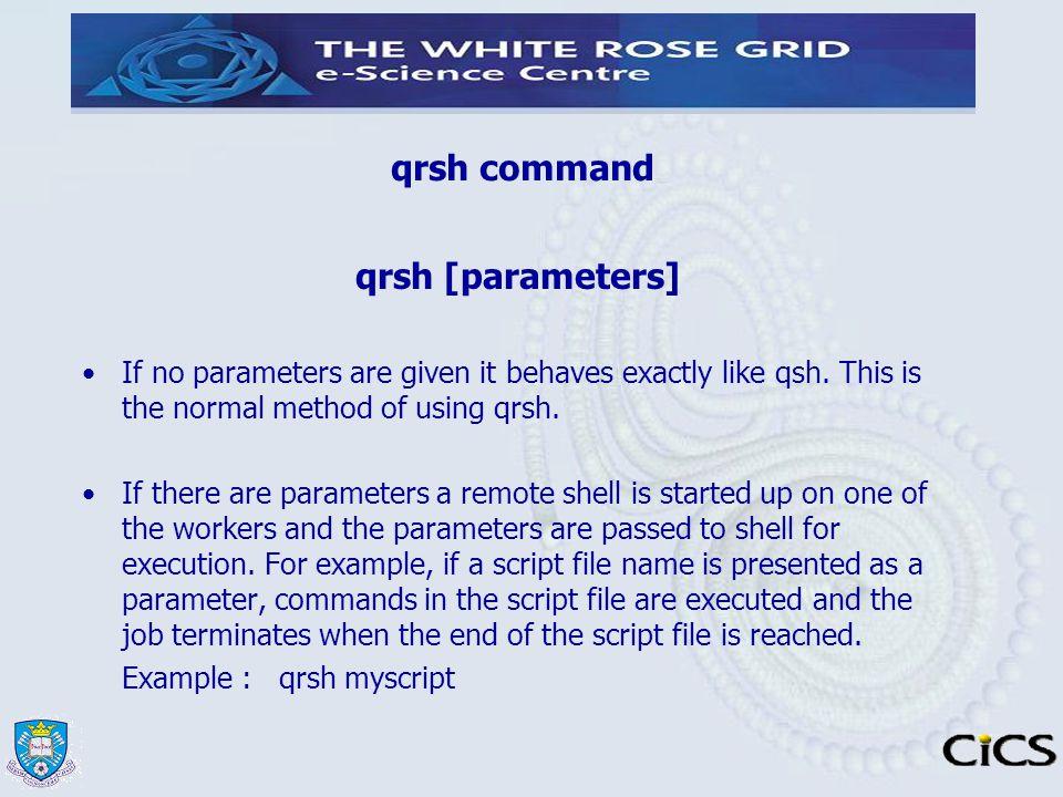 qrsh command qrsh [parameters]